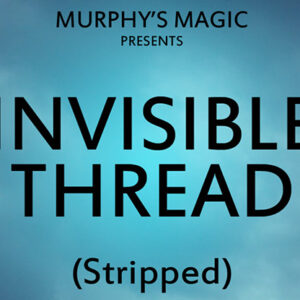 Invisible Thread Stripped – Trick