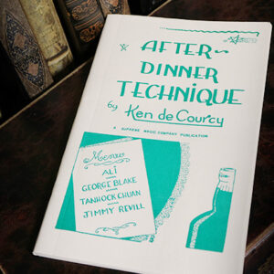 After Dinner Technique by Ken de Courcy – libros
