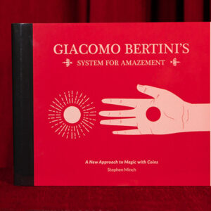 Giacomo Bertini's System for Amazement by Stephen Minch – Book