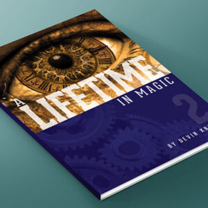 A Lifetime in Magic Volume 2 by Devin Knight – Book
