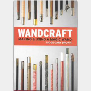Wandcraft by Judge Gary Brown & Lawrence Hass – Book