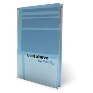 A Cut Above Msgr. Vincent Foy – Book