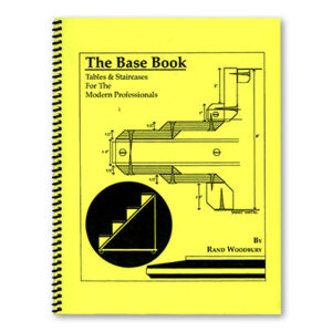 The Base Book (Tables and Staircases for the Modern Pro) by Rand Woodbury – Book