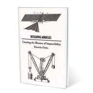 Designing Miracles by Darwin Ortiz – Book
