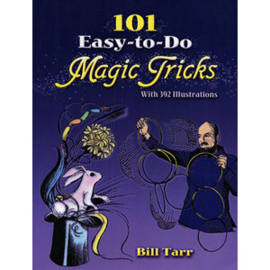101 Easy To Do Magic Tricks by Bill Tarr – Book
