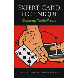 Expert Card Technique by Jean Hugard and Frederick Braue – Book