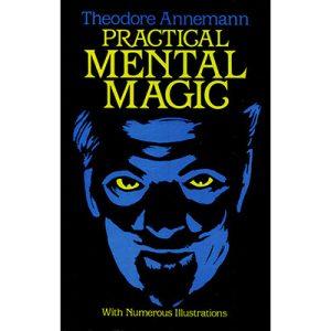 Practical Mental Magic by Theodere Annemann – Book