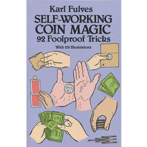 Self Working Coin Magic by Karl Fulves – Book