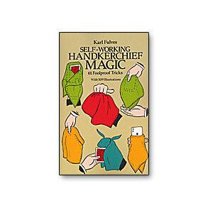 Self Working Handkerchief Magic by Karl Fulves – Book