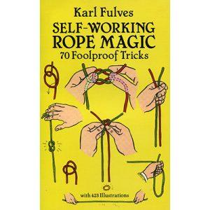 Self Working Rope Magic by Karl Fulves – Book