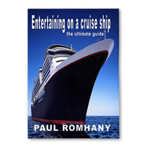 Entertaining on Cruise Ships by Paul Romhany – Book