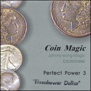 Perfect Power Eisenhower Dollar by Johnny Wong – Trick