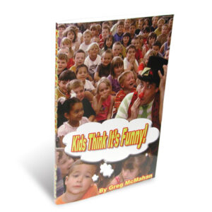 Kids Think It's Funny by Greg McMahan – Book