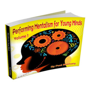 Mentalism for Young Minds Vol. 1  by Paul Romhany – Book