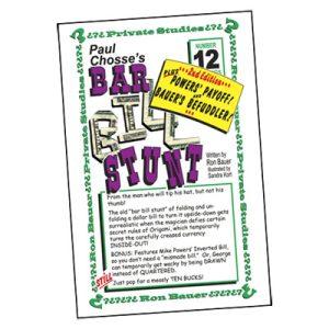 Ron Bauer Series: #12 – Paul Chosse's Bar Bill Stunt – Book