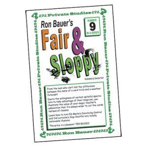 Ron Bauer Series: #9 – Fair And Sloppy – Book