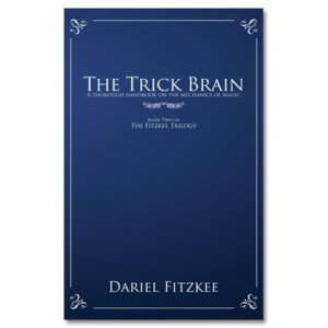 The Trick Brain by Dariel Fitzkee – Book