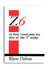 Z-6 Book Only (No Wallet) by Wayne Dobson – Book