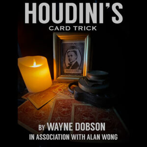 Houdini's Card Trick by Wayne Dobson and Alan Wong – Trick