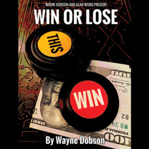 WIN OR LOSE by Wayne Dobson and Alan Wong – Trick
