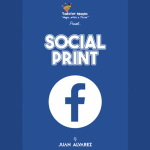 SOCIAL PRINT by Juan Alvarez and Twister Magic (Angelina Jolie) – Trick