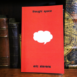 Thought Space by Eric Stevens – Book
