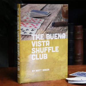 The Buena Vista Shuffle Club by Matt Baker – Book
