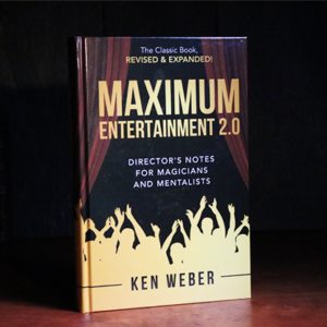 Maximum Entertainment 2.0: Expanded & Revised by Ken Weber – Book