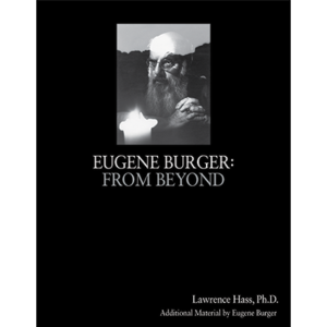 Eugene Burger: From Beyond by Lawrence Hass and Eugene Burger – Book