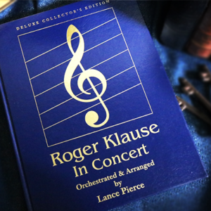 Roger Klause In Concert Deluxe (Signed and Numbered) – Book
