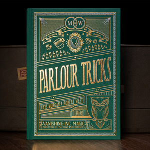 Parlour Tricks by Rhys Morgan and Robert West – Book