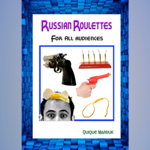 Russian Roulettes For All Audiences by Quique Marduk – Book