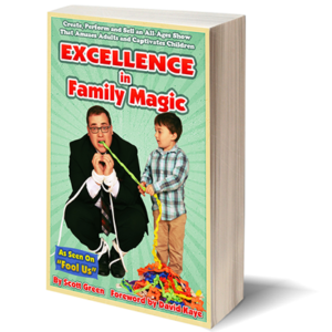 Excellence in Family Magic by Scott Green – Book