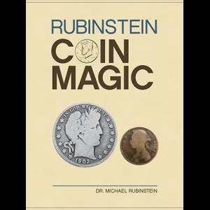 Rubinstein Coin Magic (Hardbound) by Dr. Michael Rubinstein – Book