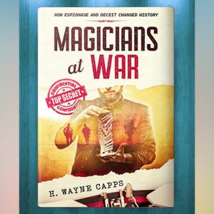 Magicians at War by H. Wayne Capps – Book