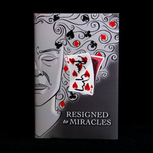 Resigned to Miracles by Peter Gröning and Hermetic Press – Book