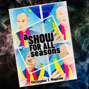 A Show For All Seasons by Christopher T. Magician – Book